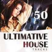 50 Ultimative House Tracks de Various Artists