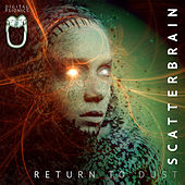 Return to Dust de Scatterbrain