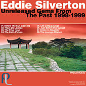 Unreleased Gems from the Past by Eddie Silverton