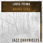 Bright Eyes (Live) by Louis Prima
