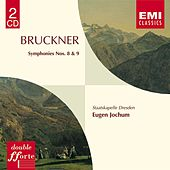 Bruckner: Symphonies 8 & 9 by Staatskapelle Dresden