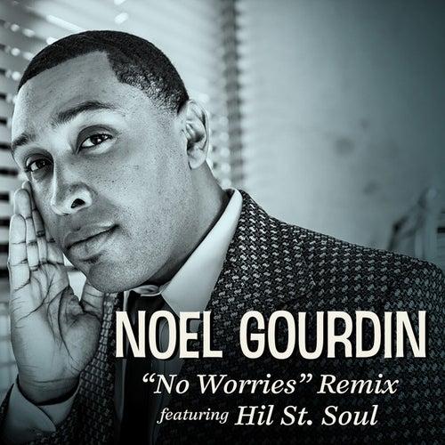 No Worries Remix by Noel Gourdin