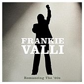 Romancing The '60s de Frankie Valli & The Four Seasons