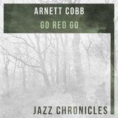Go Red Go (Live) by Arnett Cobb