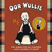 Oor Wullie: Sing a Long Favourites by Various Artists