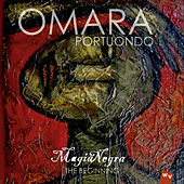 Magia Negra - The Beginning de Omara Portuondo