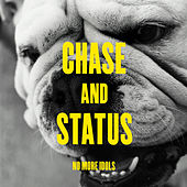 No More Idols by Chase & Status