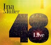 48 - Live von Ina Müller