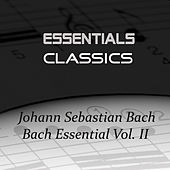 Bach Essential Vol. II by Various Artists