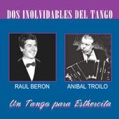 Dos Inolvidables Del Tango by Anibal Troilo
