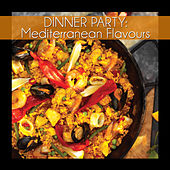 Dinner Party: Mediterranean Flavours de Various Artists