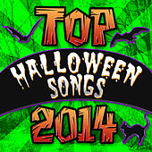 Top Halloween Songs 2014 by Various Artists