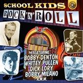 School – Kids Rock 'N' Roll by Various Artists