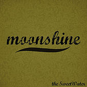 Moonshine by Sweetwater