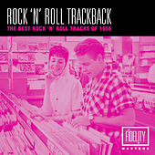 Rock 'N' Roll Trackback - The Best Rock 'N' Roll Tracks of 1956 by Various Artists