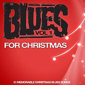 Blues for Christmas, Vol. 1 by Various Artists