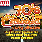 70's Classic Driving Anthems by Various Artists
