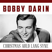 Christmas Auld Lang Syne von Bobby Darin