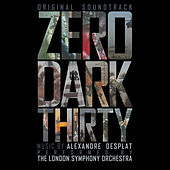 Zero Dark Thirty (Original Soundtrack) von Alexandre Desplat