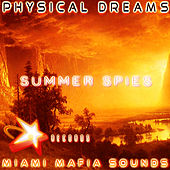 Summer Spies by Physical Dreams