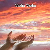 Vazha Vazha by Various Artists