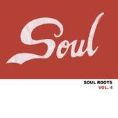 Soul Roots, Vol. 4 von Various Artists