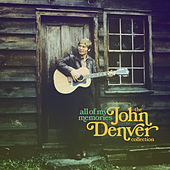 All of My Memories by John Denver