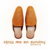 #jazz Me on Sunday Episode 8 di Various Artists