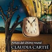 Tangos - Antes del Ultimo Round de Claudia Cartié