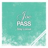 Stay Loose van Joe Pass