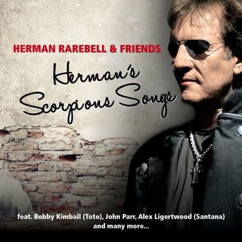 Herman Rarebell & Friends - Herman's Scorpions Songs by Herman Rarebell