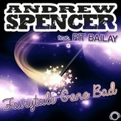 Fairytale Gone Bad by Andrew Spencer