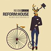 Reform:House Issue 2 - Nu Disco Selection von Various Artists