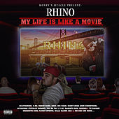My Life Is Like a Movie de Rhino