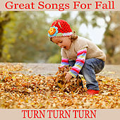 Great Songs for Fall: Turn Turn Turn by The O'Neill Brothers Group