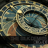 Decade by the silk demise