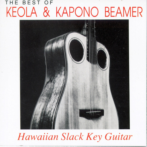 The Best Of Keola & Kapono Beamer by Keola Beamer