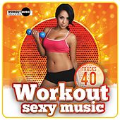 Workout Sexy Music - EP by Various Artists
