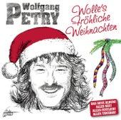 Wolles Fröhliche Weihnachten von Wolfgang Petry