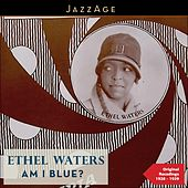 Am I Blue? (Original Recodings from Her Movies 1928 - 1929) by Various Artists