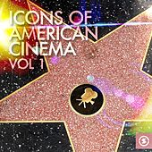 Icons of American Cinema, Vol. 1 by Various Artists
