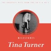 Milestones by Tina Turner
