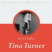 Milestones de Tina Turner