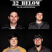 You, Me, And the Whiskey by 32 Below