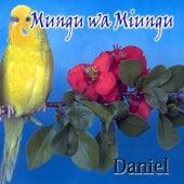 Mungu Wa Miungu by Daniel