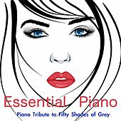 Piano Tribute to Fifty Shades of Grey: Sex and Zen Essential Piano, Romantic Background Music, Solo Piano for Reading and Relax, Piano Music for 50 Emotions and More by 101 Strings Orchestra