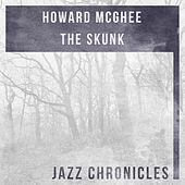 The Skunk (Live) by Howard Mcghee