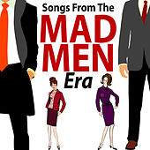 Songs from the Mad Men Era by Various Artists