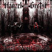 Black Forest Metal by Hanzel Und Gretyl