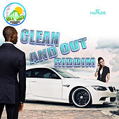Clean & Out Riddim by Various Artists